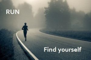 Run Find Yourself Inspirational Quote