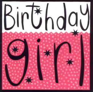 birthday girl birthday girl birthday girl birthday girl birthday girl ...