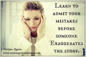 Admit ur mistakes
