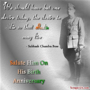 january 23 is his birth anniversary subhashchandra bose was the most ...