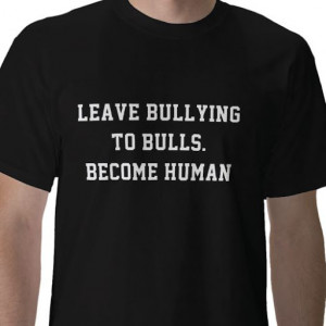 Bullies Quotes|Quotes On Bullies.