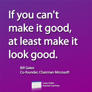 Bill Gates Motivational Quote | Make It Look Good.