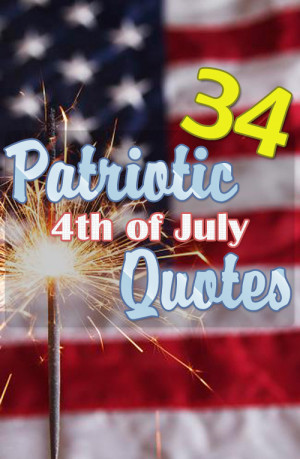 best american patriotic quotes famous patriotic sayings for 4th july