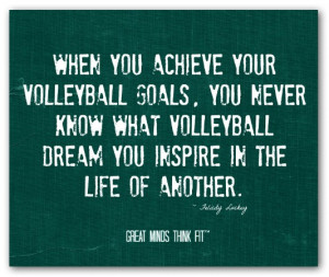 When you achieve your volleyball goals,you never know what volleyball ...