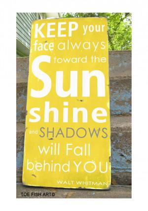 Sunshine Quotes And Sayings Toward the sunshine-walt