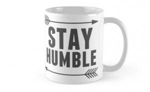 ... › Portfolio › Stay Humble Arrow Mug Design Inspirational Quote