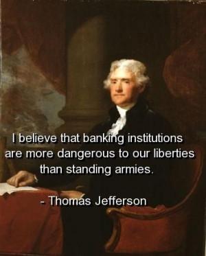 Thomas jefferson quotes sayings banks banking danger