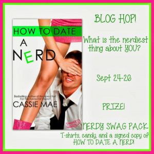 ... of the How to Date A Nerd bloghop and I'm ready to share my nerdiness