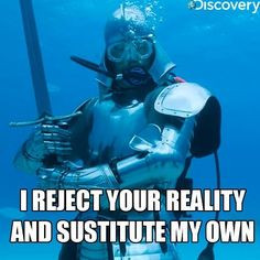 One of the most famous quotes in Mythbusters history, right up there ...