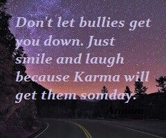 Don't let bullies get you down...