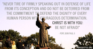 ... -out-in-defense-of-life-from-its-conception-pope-john-paul-ii.jpg