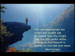 inspirational quotes, follow the crowd