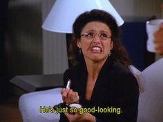 Elaine #Seinfeld) (30 Examples Of How We Are All Elaine Benes)