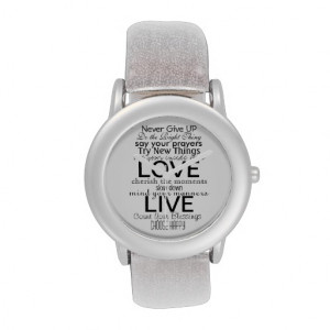 Inspirational Quotes and Sayings Watches