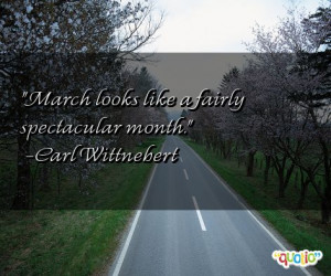 March looks like a fairly spectacular month .