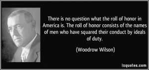 is no question what the roll of honor in America is. The roll of honor ...