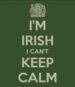 Irish I can't keep calm