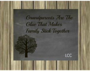 Grandparents are the glue that make s family stick together- Digital ...