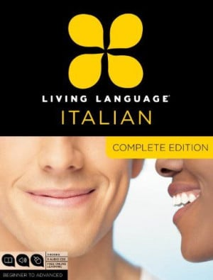 Living Language Italian, Complete Edition: Beginner through advanced ...