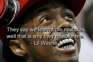 Lil Wayne Meaningful Quotes And Sayings About Life Songs Inspiritoo