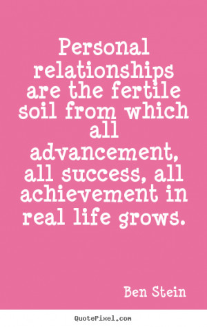 ... stein more success quotes friendship quotes love quotes life quotes