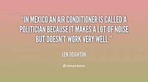 In Mexico An Air Conditioner Is Called A Politician Because It Makes A