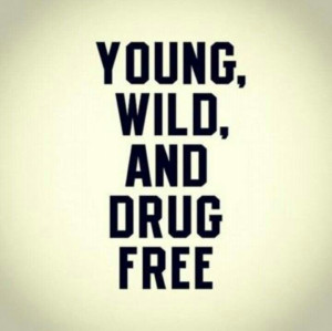 Young, #Wild, and #DrugFree!! Loving #life!