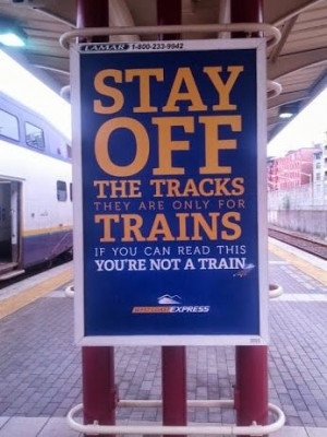 Stay of the TRACKS... #funny #quotes