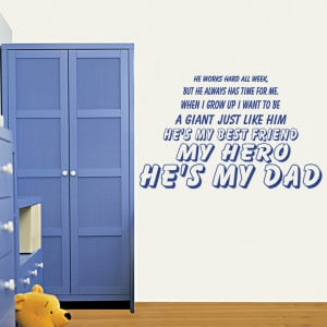 You Are my Hero Quotes Cobalt Blue my Hero he 39 s my Dad Wall Decal ...