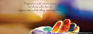 ... will never some to those who fail to appreciate- Life Quotes FB Cover