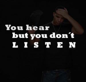 You Hear But Don Listen