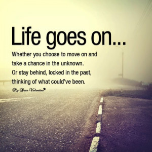 Life quotes with pictures Life Lesson quotes with pictures Moving On ...