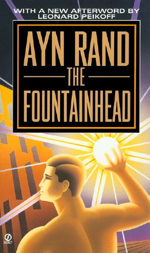ayn rand the fountainhead essay The theme of the fountainhead, said ayn rand winning essays must demonstrate an outstanding grasp of the philosophic meaning of the fountainhead essay.