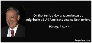 On that terrible day, a nation became a neighborhood. All Americans ...