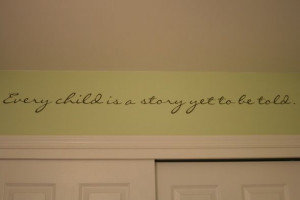 Some kind of quote above closet.