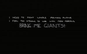 quotes_bring_me_giants_quote_desktop_1920x1200_hd-wallpaper-464566.jpg
