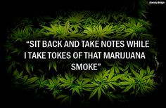 weed quotes graphics and comments