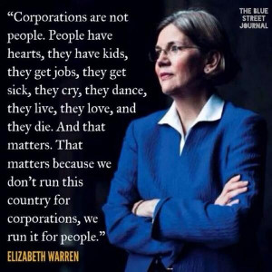 Elizabeth Warren... smart, tough and lives in the real world... and a ...