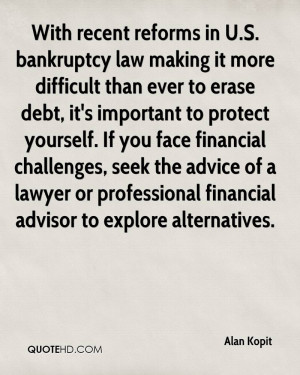 With recent reforms in U.S. bankruptcy law making it more difficult ...