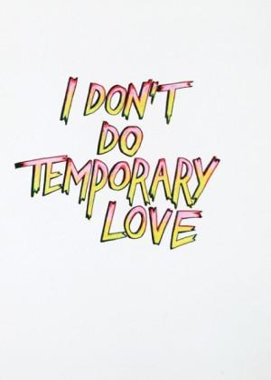 temporary love