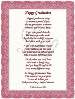 Graduation Poem is for that special graduate who has grown into a ...