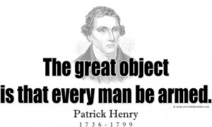 Design #GT189 Patrick Henry - Every man be armed