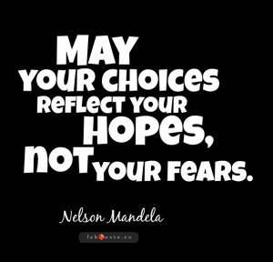 fabquote may your choices reflect your hope not your fears