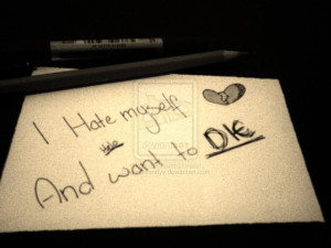Hate Myself Quotes For - hate myself quotes