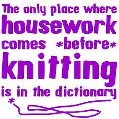 Funny knitting quote that I think all knitters (and crocheters) can ...