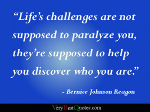 Encouraging quote about life's challanges