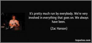 More Zac Hanson Quotes