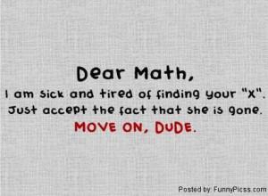 Dear Math (Funny Quote)