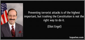Preventing terrorist attacks is of the highest important, but trashing ...