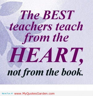Quotes-and-Sayings-about-Teaching-–-Teachers-Teach-–-Teacher ...